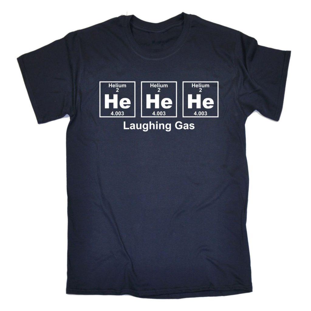 HE HE HE Laughing Gas Helium T-Shirt