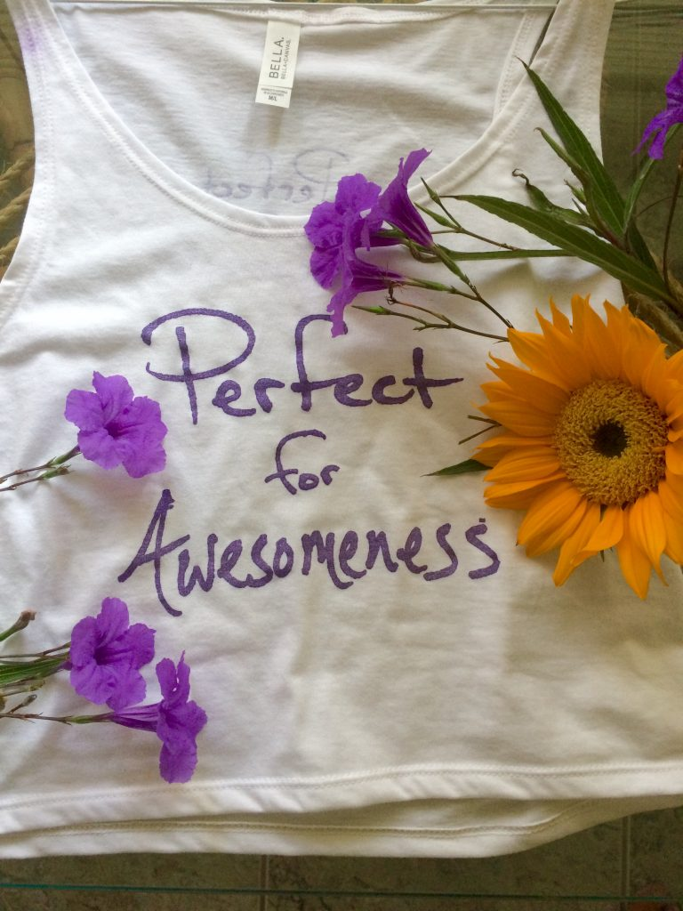 Perfect for Awesomeness T-Shirt With Flowers