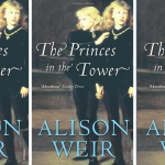 The Princes In The Tower Front Cover by Alison Weir
