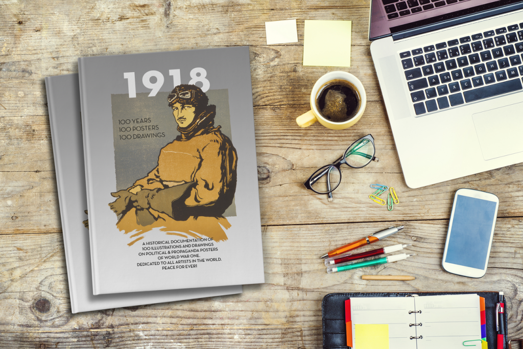 """1918"" THE BOOK. WITH 100 ILLUSTRATED POSTERS."