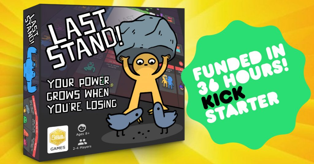 Last Stand - A Board Game Where Your Power Grows As You Lose