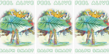 Feel Alive by Ralph Smart