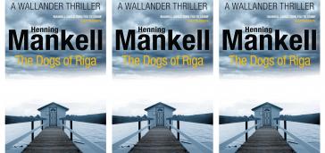 The Dogs of Riga- Kurt Wallander