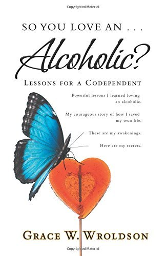 Wife of Alcoholic. An Amazing Story.