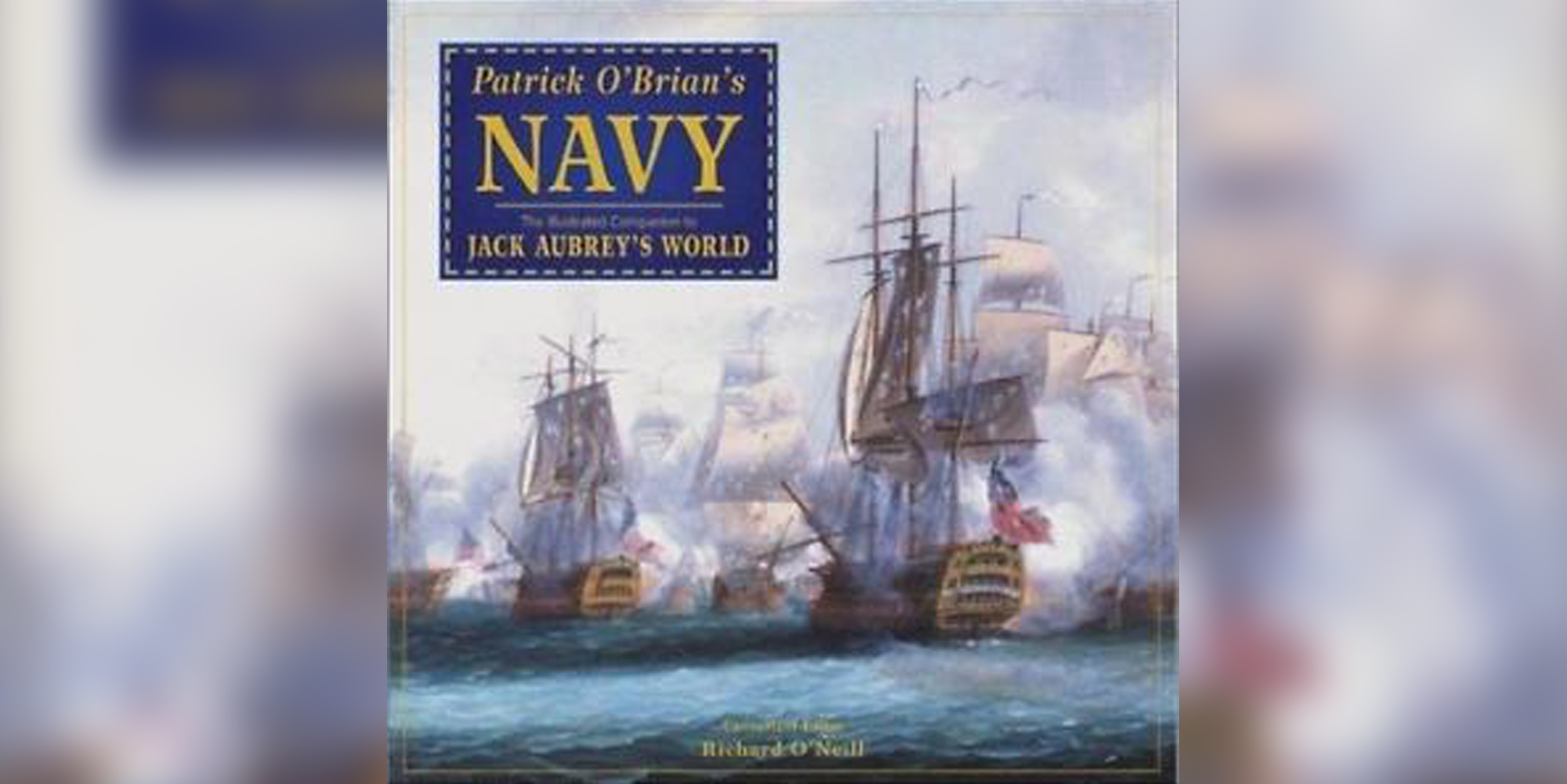 Patrick O'Brian's Navy – Illustrated Companion to Aubrey's World – Fupping