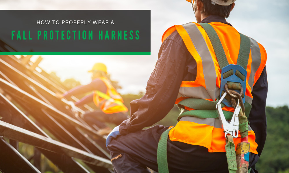 How to Properly Wear a Fall Protection Harness